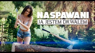Naspawani - Ja jestem drwalem (Official Video) Disco Polo 2018