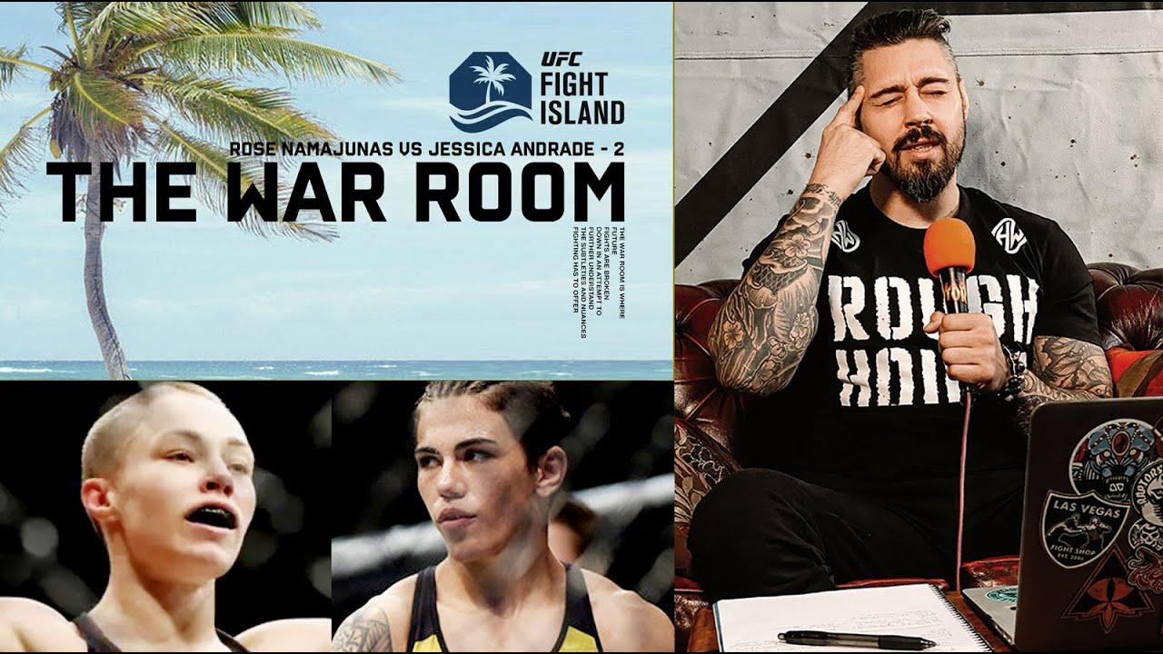 FIGHT ISLAND - ROSE NAMAJUNAS VS JESSICA ANDRADE REMATCH - THE WAR ROOM. EP 48