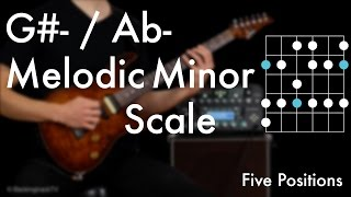 G#- /Ab Melodic Minor Scale - Five Positions