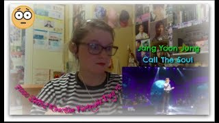 7000 Subscriber Reaction Fortnight Day 12: Jang Yoon Jung: Call The Soul