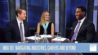 MBA 101: Navigating Industries, Careers and Beyond - What Does Your Day-to-Day Look Like?