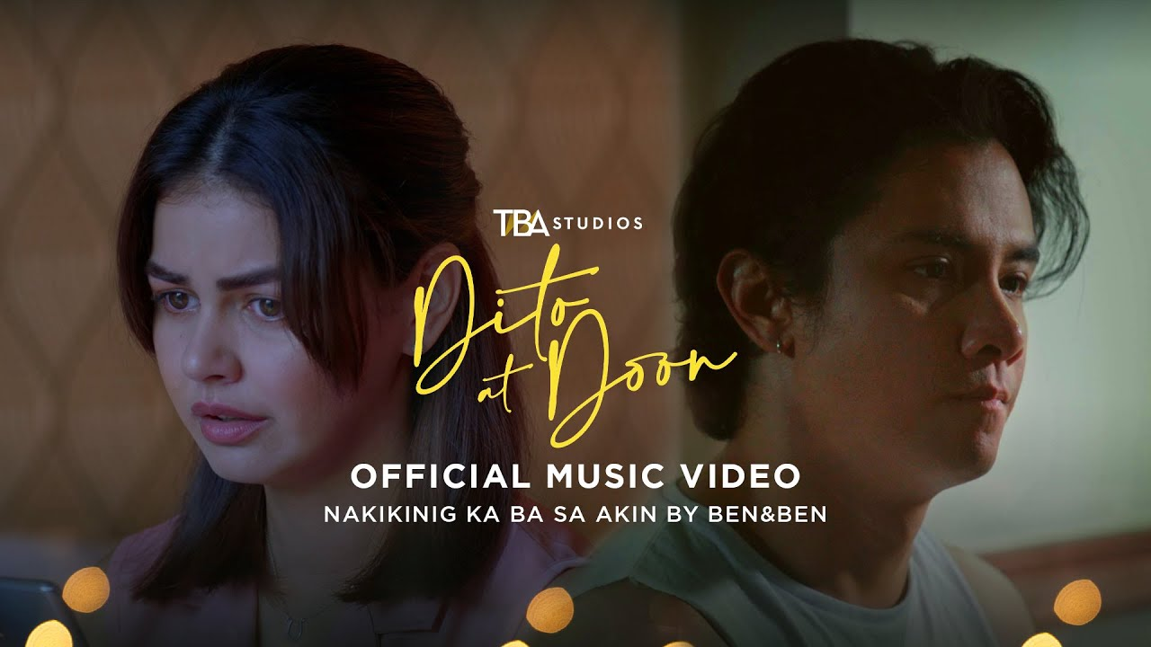 Download Ben&Ben   Nakikinig Ka Ba Sa Akin   Dito at Doon (Here and There) Official Music Video