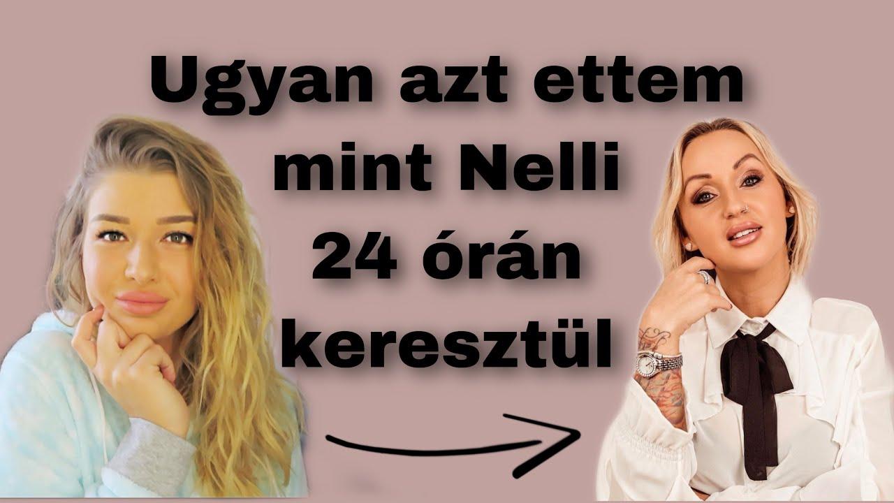 Egy napig úgy ettem mint Nelli..?!