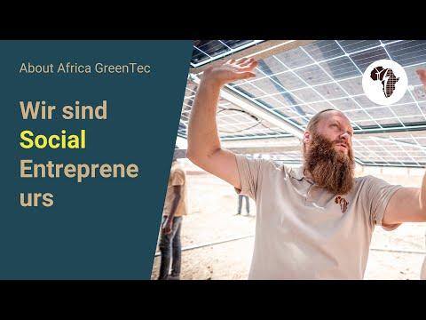 Wir sind Africa GreenTec - Wir sind Social Entrepreneurs