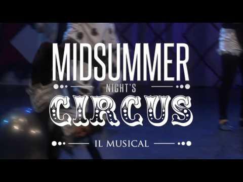 MIDSUMMER NIGHT'S CIRCUS  / Promo / MTS - Musical! The School