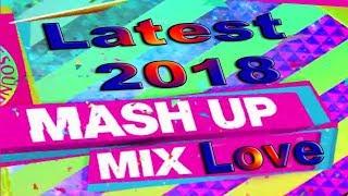 Mashup Songs DJ 2018 Love  *T-Series ALL-India*