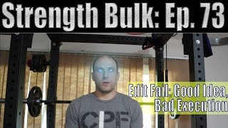 Edit Fail: Good Idea, Bad Execution   Overhead Press Workout   Vlog   Strength Bulk Ep. 73