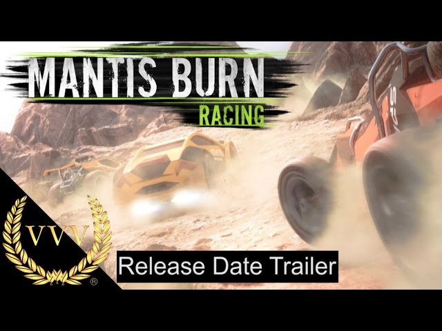 Mantis Burn Racing - Release Date Trailer