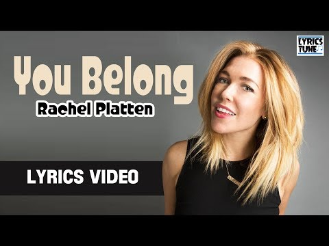 Rachel Platten – You Belong (Lyrics Video)