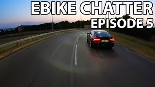 EBIKE CHATTER - EPISODE 5