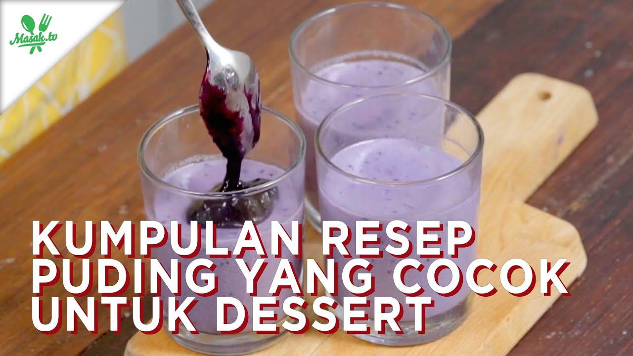 Kumpulan Resep Puding Cocok Untuk Dessert