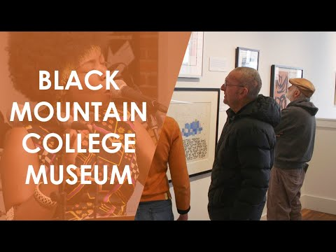 Black Mountain College Museum and Arts Center | North Carolina Weekend | UNC-TV