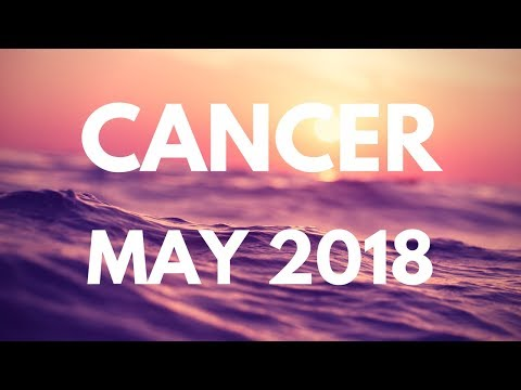 CANCER MAY 2018 - YOUR LUCKY MONTH!