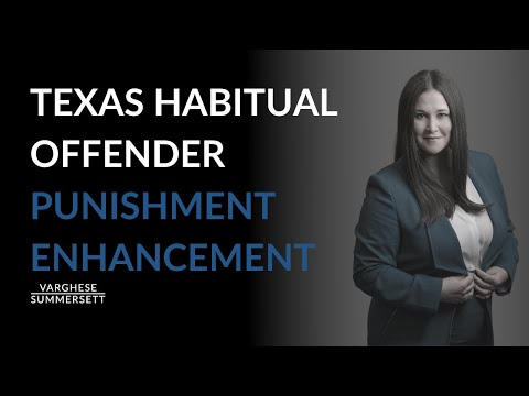 What Is A Habitual Offender Under Texas Criminal Law