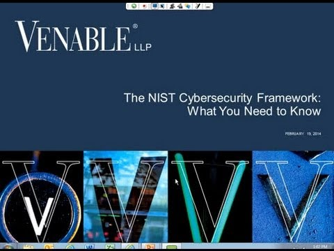 The NIST Cybersecurity Framework: What You Need to Know - February 19, 2014