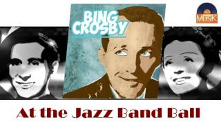 Bing Crosby & Louis Armstrong - At the Jazz Band Ball (HD) Officiel Seniors Musik