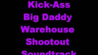 Kick-Ass Big Daddy Warehouse Clean Soundtrack And Separated In-Movie Soundtrack