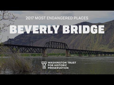 Beverly Bridge - Most Endangered Places - Washington State - 2017