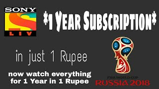 [expired] Sony Liv App 1 Year Subscription in 1 Rupee | Watch Fifa World Cup 2018 in Just 1 Rupee