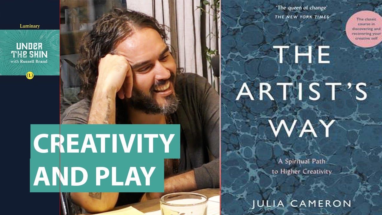 Artist's Way Guru On Creativity & Play! | Russell Brand Podcast