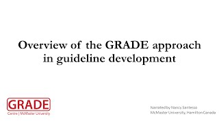 Overview of the GRADE approach in guideline development