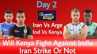 Dubai Kabaddi Masters 2018 Second Day ! India vs Kenya ! Iran vs Argentina
