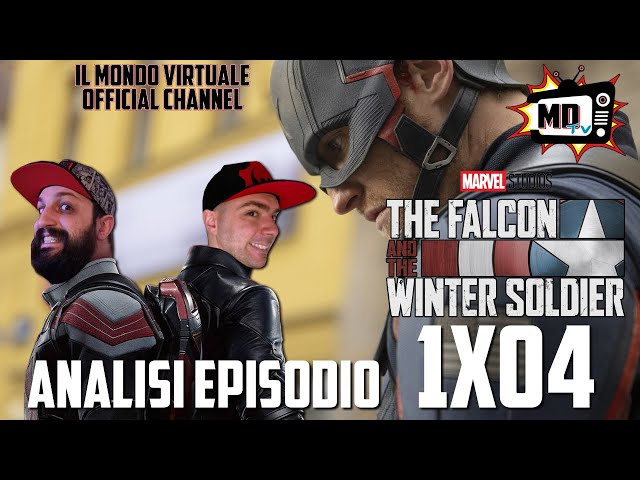 THE FALCON AND THE WINTER SOLDIER: ANALISI EPISODIO 1x04