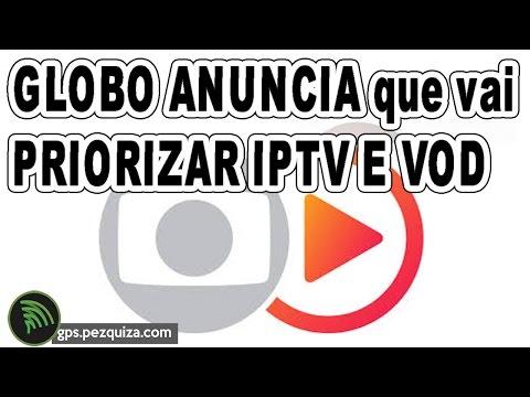 GLOBO anuncia que VAI PRIORIZAR IPTV E VIDEO ON DEMAND