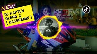 DJ kapten Oleng ♫ Lagu Terbaru Remix 2019 [ FullSlow ]