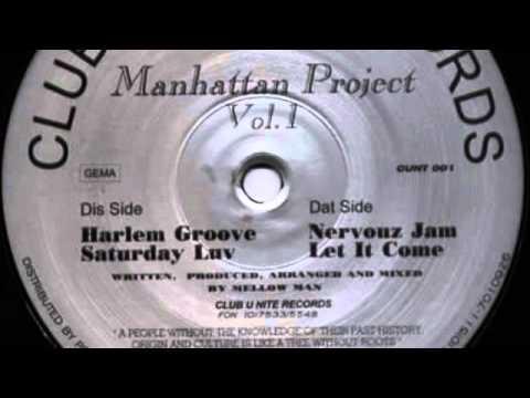 Manhattan Project Vol. 1 - Saturday Luv