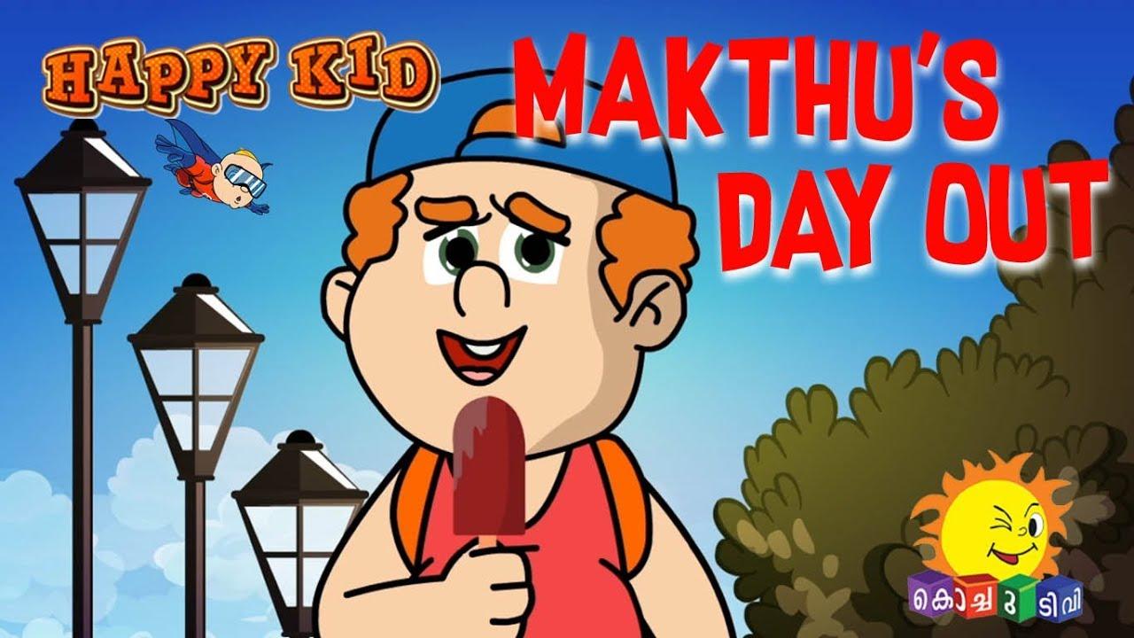Happy Kid | Makthu's Day Out | Episode 49 | Kochu TV ...