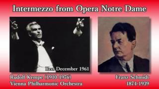 Franz Schmidt: Notre Dame Intermezzo, Kempe & VPO (1961) フランツ・シュミット ノートル・ダム間奏曲 ケンペ
