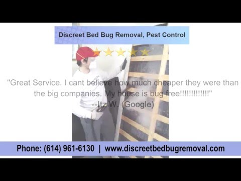 Discreet Bed Bug Removal Pest Control - REVIEWS - Columbus, Ohio