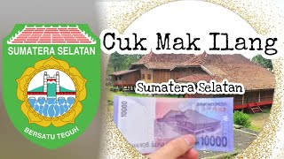 Lagu daerah Sumatera Selatan - Cuk Mak Ilang