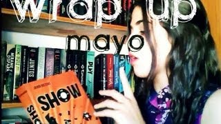 Wrap up de mayo -Lecturas May R Ayamonte-