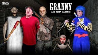 GRANNY - NINJA HATTORI SHORT FILM : ग्रैनी   HORROR GAME GRANNY : CHAPTER 2 - SLENDRINA   MOHAK MEET