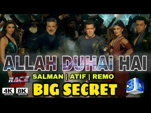 Allah duhai hai Race 3 song, Salman khan Atif Aslam | Big Secret on Allah DUHAI hai Releasing RACE 3