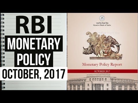 RBI Monetary Policy October, 2017 - Financial and Banking awareness - UPSC/IAS/SSC/IBPS/RBI Grade B