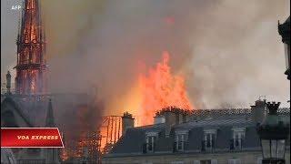Cháy lớn ở Nhà thờ Đức Bà Paris (VOA)