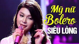 Gambar cover Mỹ nữ Tình Bolero 2019 Lily Chen hay Siêu Lòng - Ca Nhạc Trữ Tình Bolero Nghe Buồn Nhức Nhối Con Tim