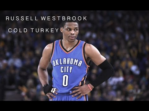 """Russell Westbrook - """"Cold Turkey"""" ʜᴅ"""