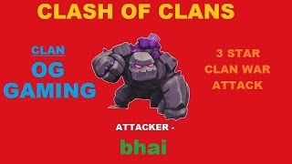 Clash Of Clans \ bhai 3 Stars Again in Clan Wars