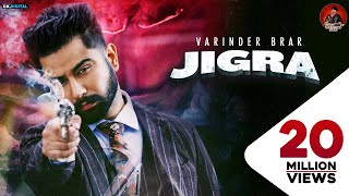 JIGRA : Varinder Brar (Official Video) Latest Punjabi Songs 2020 | GK DIGITAL