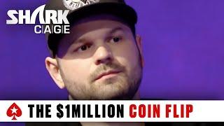 Shark Cage: The $1,000,000 Coin Flip   PokerStars