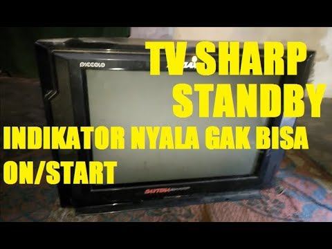 servis tv SHARP PICCOLO standby!!! indikator nyala tidak