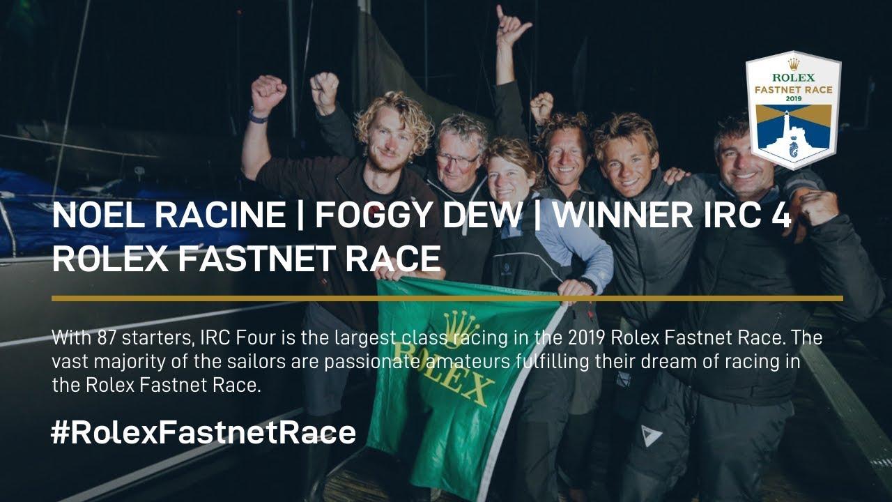 Noel Racine | Foggy Dew | Winner IRC 4 Rolex Fastnet Race