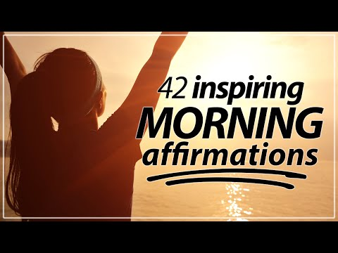 42 Morning Affirmations [KICK-START YOUR DAY!]