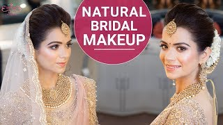 Natural Bridal Makeup | Wedding Makeup Tutorial | Indian Bridal Look | Chandni Singh