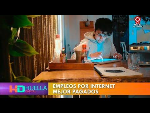 Huella Digital: Conoce los empleos por internet mejor pagados