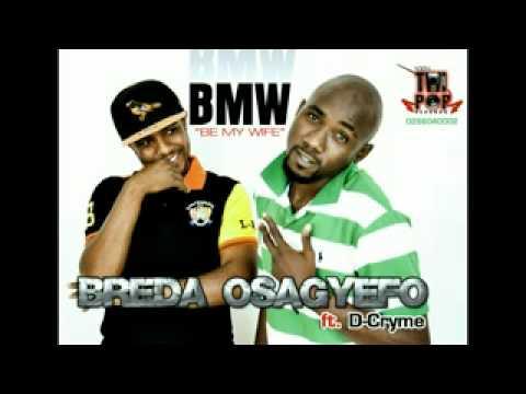 BREDA OSAGYEFO ft. D.CRYME - BMW (AUDIO).